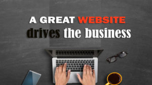 A Great Website Drives The Business