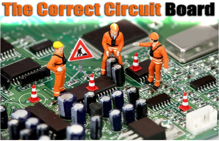 The Correct Circuit Board for the Job