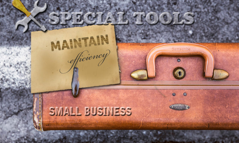 Using Special Tools To Maintain Efficiency In Your Small Business